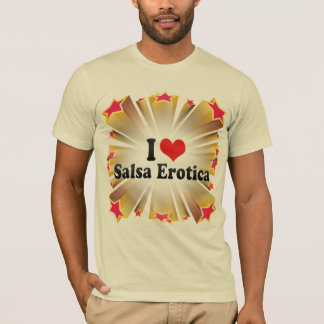 I Love Salsa Erotica T-Shirt