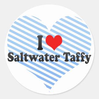 I Love Saltwater Taffy Classic Round Sticker