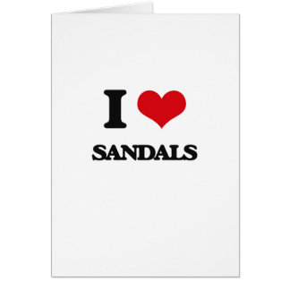 I Love Sandals Greeting Card