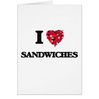 I Love Sandwiches food design Card