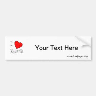 I Love Sarah Car Bumper Sticker