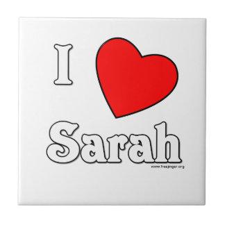 I Love Sarah Ceramic Tiles