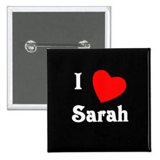 I Love Sarah Pins
