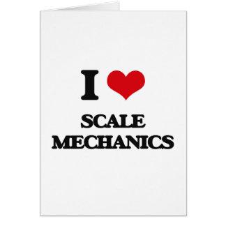 I love Scale Mechanics Greeting Card