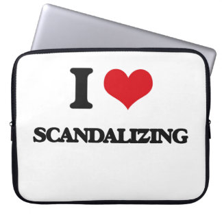 I Love Scandalizing Computer Sleeve
