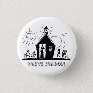 I love school! 1 inch round button