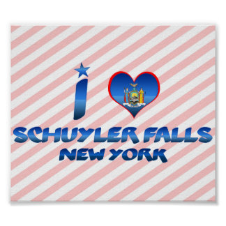 I love Schuyler Falls, New York Posters