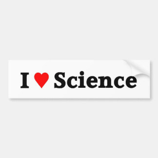 I love science bumper sticker