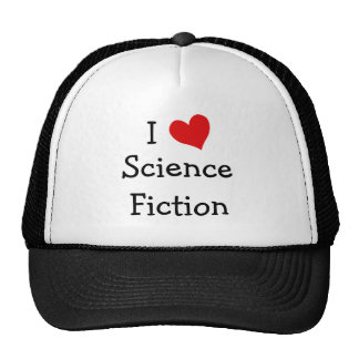 I Love Science Fiction Trucker Hat