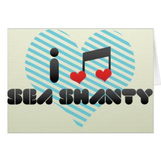 I Love Sea Shanty Card