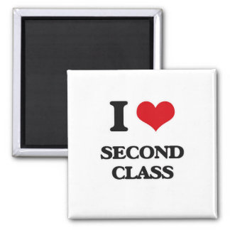 I Love Second Class Magnet