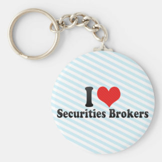 I Love Securities Brokers Keychains