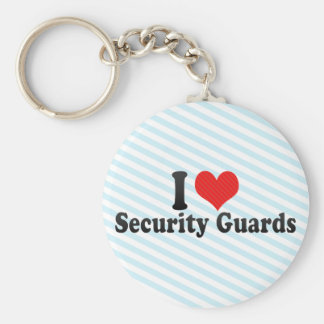 I Love Security Guards Keychain