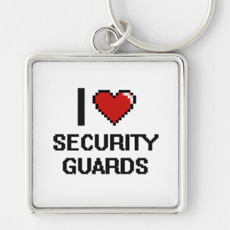 I love Security Guards Silver-Colored Square Keychain