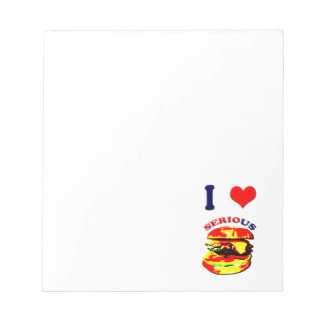 I Love Serious Burgers Notepads