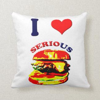 I Love Serious Burgers Pillows