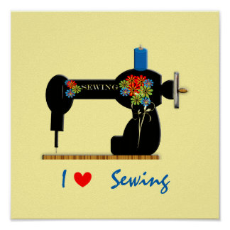 I Love Sewing Vintage Sewing Machine Poster
