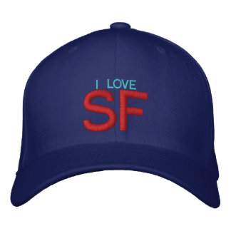 I LOVE SF - Customizable Cap by eZaZZleMan Embroidered Hat