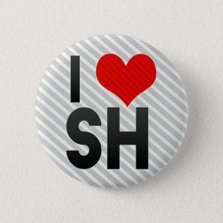 I Love SH 2 Inch Round Button