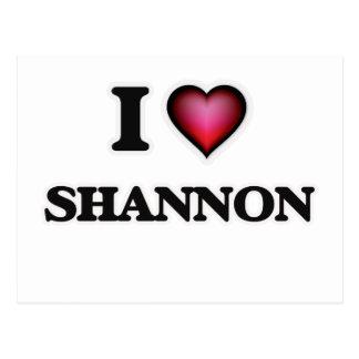 I Love Shannon Postcard