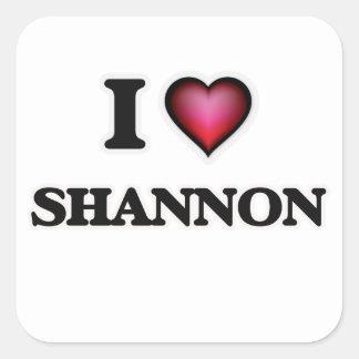 I Love Shannon Square Sticker