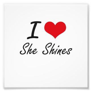 I love She Shines Photo Print