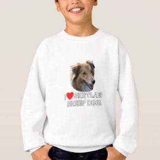 I love Shetland Sheepdogs Sweatshirt