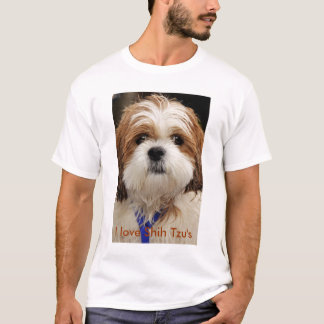 I love Shih Tzu's T-Shirt