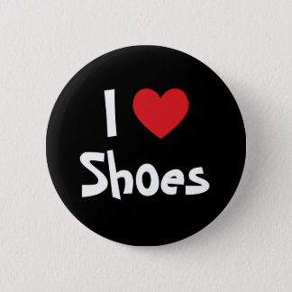 I Love Shoes 2 Inch Round Button