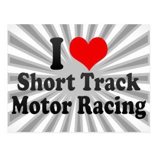I love Short Track Motor Racing Postcard