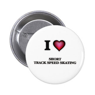 I Love Short Track Speed Skating 2 Inch Round Button