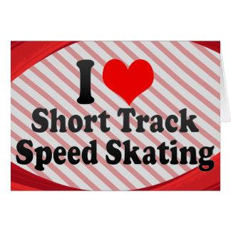 I love Short Track Speed Skating Note Card