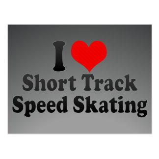 I love Short Track Speed Skating Postcard