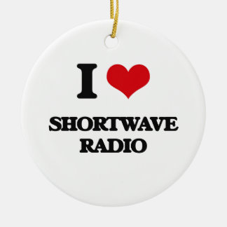 I Love Shortwave Radio Ceramic Ornament