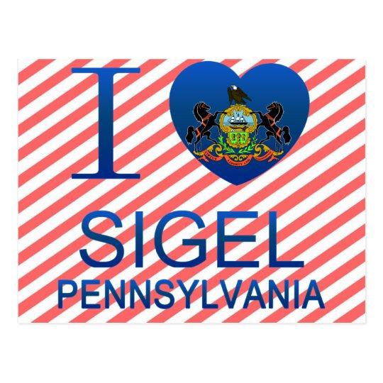 I Love Sigel, PA Postcard
