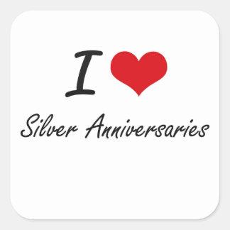 I Love Silver Anniversaries Square Sticker