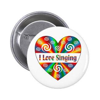 I Love Singing 2 Inch Round Button