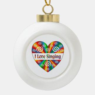 I Love Singing Ceramic Ball Ornament
