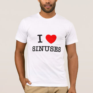 I Love Sinuses T-Shirt