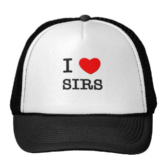 I Love Sirs Trucker Hat