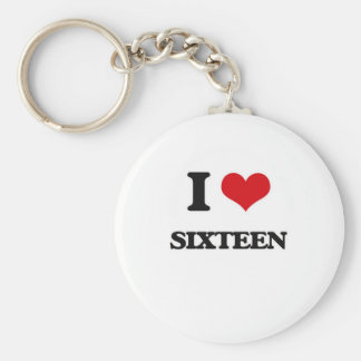I Love Sixteen Keychain