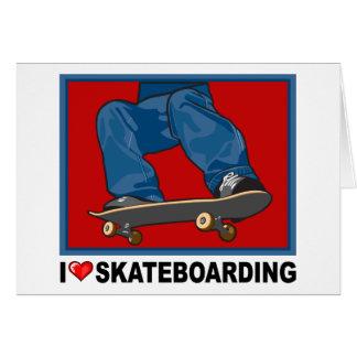I Love Skateboarding Card