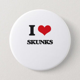 I love Skunks 3 Inch Round Button
