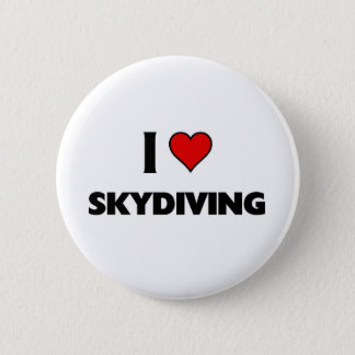 I love Skydiving 2 Inch Round Button