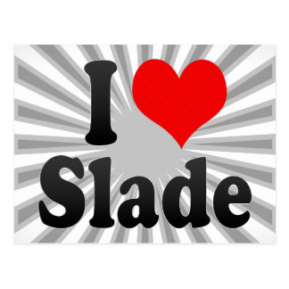 I love Slade Postcard