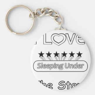 I Love Sleeping Under The Stars Keychain