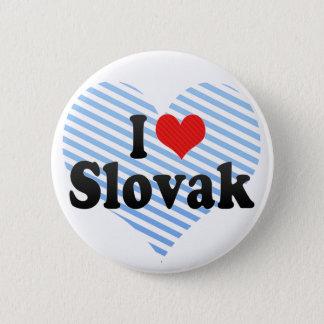 I Love Slovak 2 Inch Round Button