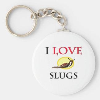 I Love Slugs Keychain