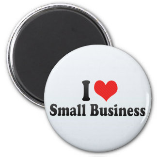 I Love Small Business Fridge Magnets