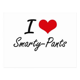 I love Smarty-Pants Postcard